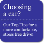 tips on choosing a car for a more comfortable stress free ride